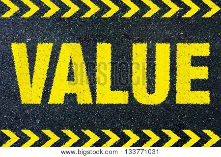 VALUE yellow work on street background business concept