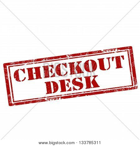 Grunge rubber stamp with text Checkout Desk,vector illustration