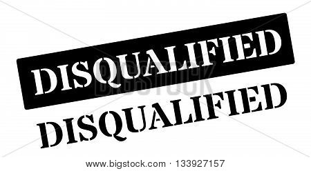 Disqualified Black Rubber Stamp On White