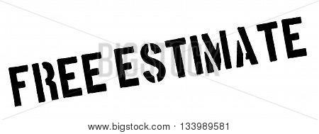 Free Estimate Black Rubber Stamp On White