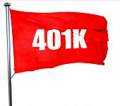 401k, 3D rendering, a red waving flag poster