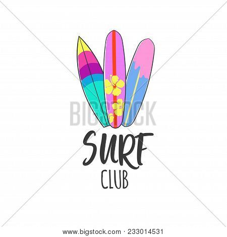 Surf Club Logo. Surfing Print. Vector Surfing Hand Sign. Lettering