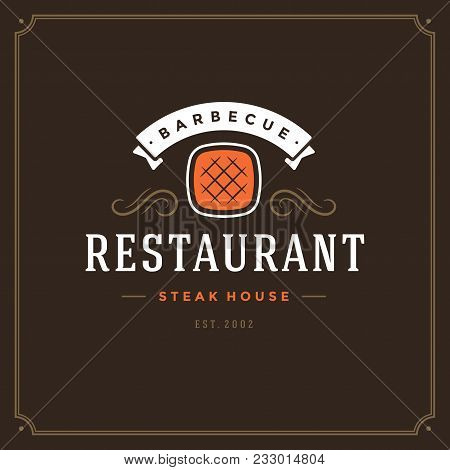 Grill Restaurant Logo Vector Illustration. Barbecue Steak House Menu Emblem, Grilled Meat Steak Silh