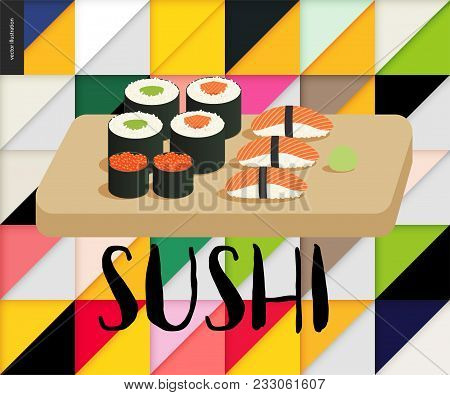 Sushi And Rolls On The Board On The Geometric Background Pattern