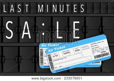Airline Boarding Pass Tickets In Front Of Last Minutes Sale Sign Over Flip Scoreboard Airport Panel