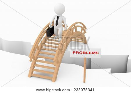 Problems Solving Concept. 3d Person Businessman Crossing Bridge With Problem Sign On A White Backgro