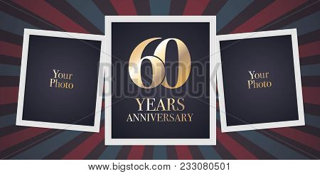 60 Years Anniversary Vector Icon, Logo. Template Design Element, Greeting Card With Collage Of Photo