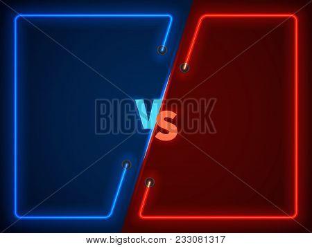 Versus Battle, Business Confrontation Screen With Neon Frames And Vs Logo Vector Illustration. Battl