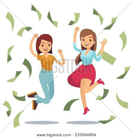 Happy Successful Housewifes In Money Rain. Happy Jumping Women And Money. Falling Money Banknote, Ve