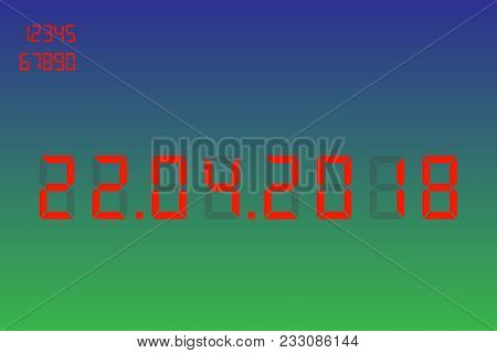 Date Of The Holiday, Day Of The Earth 22, 04.2018 Vector