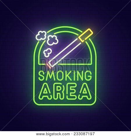 Smoking Area Neon Sign, Bright Signboard, Light Banner. Smoking Area Logo, Emblem.
