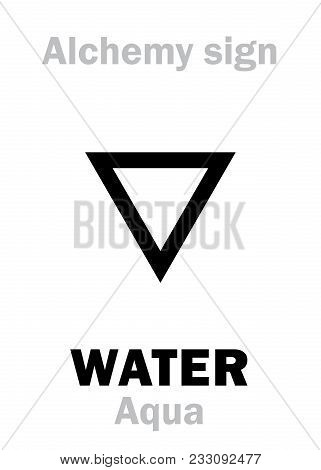 Alchemy Alphabet: Water (aqua), One Of Primary Elements, State: Liquid. Chemical Formula=[h₂o]. Medi
