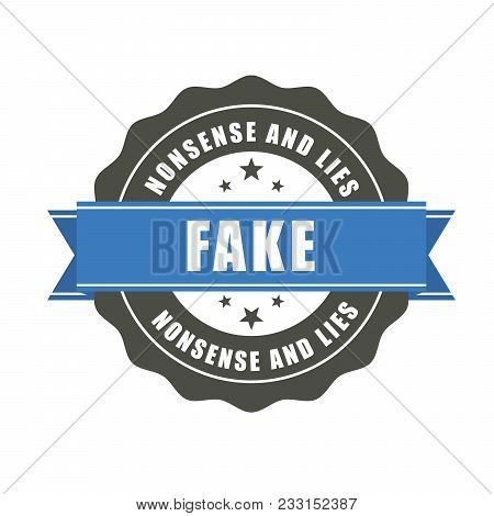 Fake Badge - Sticker With Inscription Fake, Falsification Concept