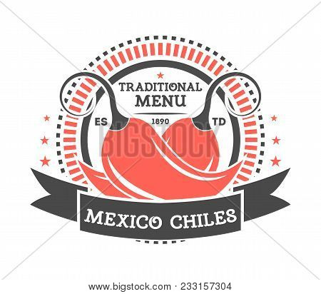 Mexico Chiles Vintage Isolated Label. Traditional Authentic Mexican Culture Element, National Festiv