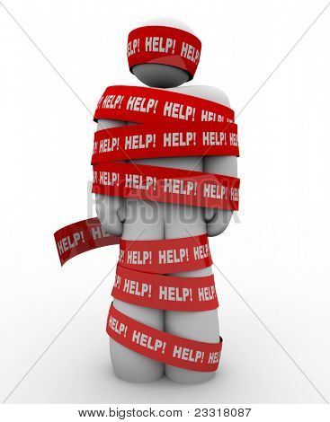 A person is wrapped in red tape marked Help, representing getting caught in a problem or trouble and needing rescue to be freed from the tangled mess