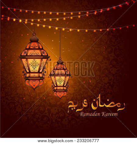 Vector Illustration Of Illuminated Lamp For Ramadan Kareem Greetings For Ramadan Background
