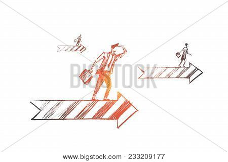 Vector Hand Drawn Business Concept Sketch. Business People Looking Ahead And Going On Arrows Meaning