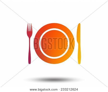 Plate Dish With Fork And Knife. Eat Sign Icon. Cutlery Etiquette Rules Symbol. Blurred Gradient Desi