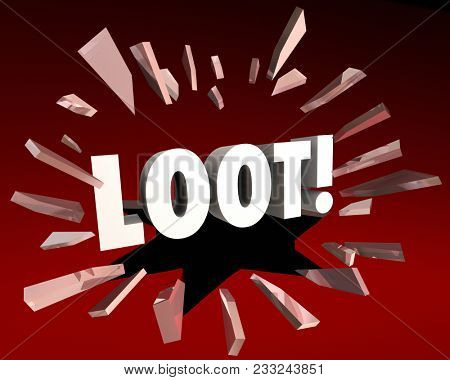Loot Score Booty Graft Rewards Drops Word 3d Illustration