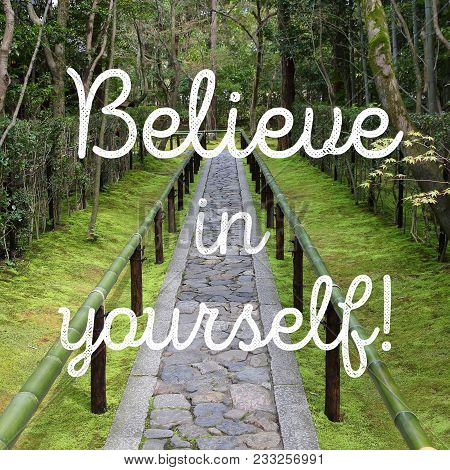 Believe In Yourself - Self Confidence Motivational Poster.