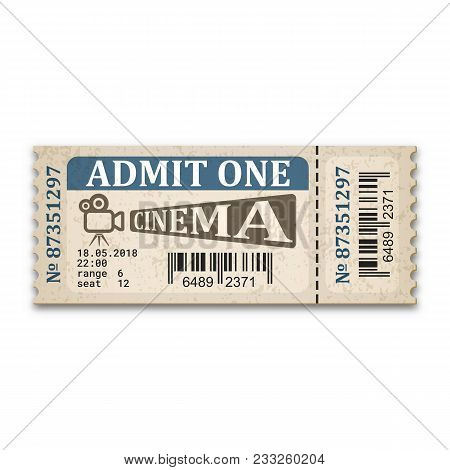 Cinema Ticket In Retro Style. Admission Ticket Isolated On White Background. Vector Illustaration