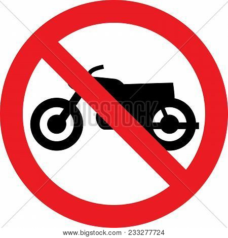 No Motocycle Allowed Sign On White Background
