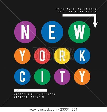 T-shirt Design In The Concept Of New York City Subway. Cool Typography With For Shirt Print. T-shirt