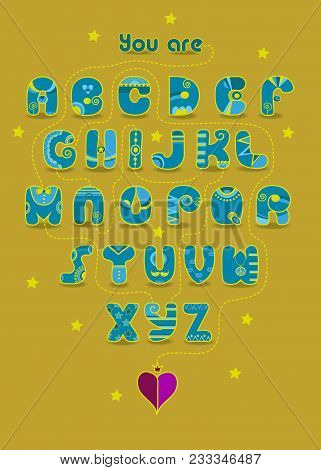 Artistic Alphabet With Encrypted Romantic Message You Are My King. Cartoon Blue Letters With Yellow