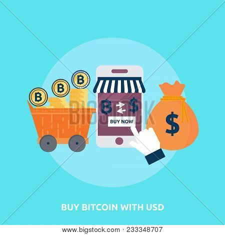 Buy Bitcoin With Usd | Set Of Great Flat Icons Design Illustration Concepts For Finance, Wallet, Coi