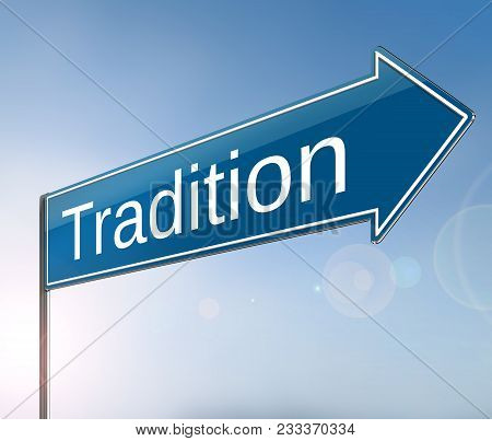 Tradition Sign Concept.