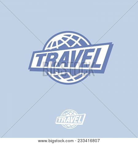 Travel Logo. Blue Globe And Letters. Flat Globe Icon. Tourism Logo. Blue Globe And Letters.