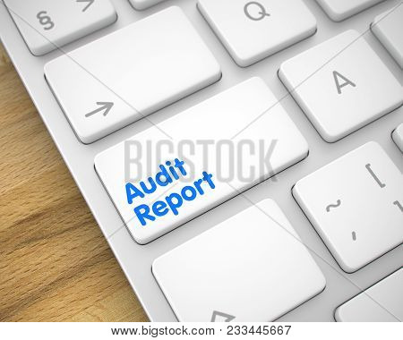 Online Service Concept With Modern Laptop Enter White Button On The Keyboard: Audit Report. A Keyboa