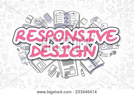 Magenta Text - Responsive Design. Business Concept With Cartoon Icons. Responsive Design - Hand Draw