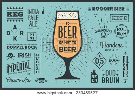 Poster Or Banner With Text To Beer Or Not To Beer And Names Types Of Beer. Colorful Graphic Design F