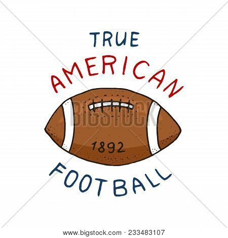 Native American Football. Game And Sport. College Play. Old Orange Ball. Label Or Badge. Engraved Ha