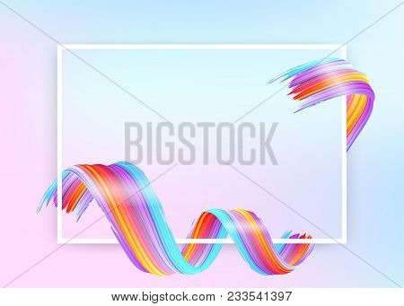 White Frame With Abstract Vector Paint Brush Stroke. Colorful Curl Of Liquid Paint. Digital 3d Ribbo