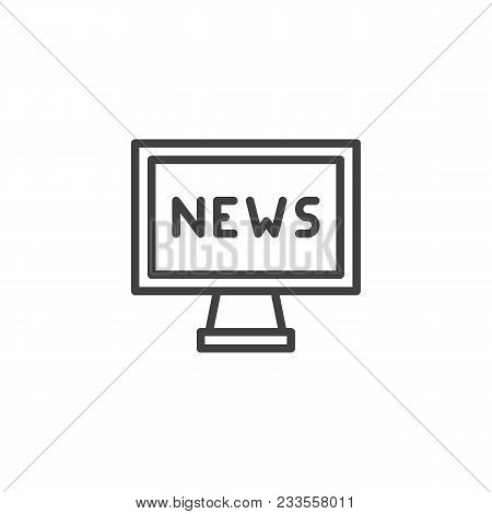 News Sign On Tv Outline Icon. Linear Style Sign For Mobile Concept And Web Design. News On Televisio