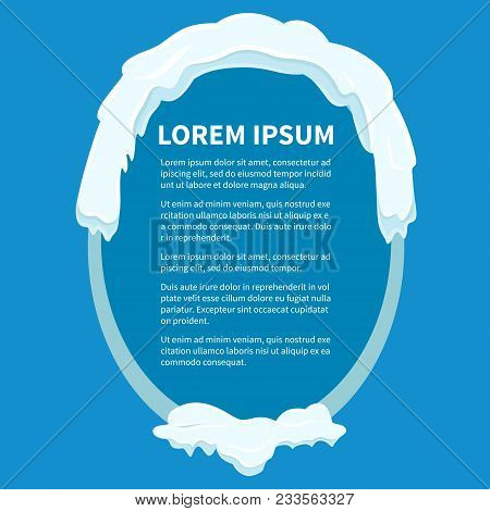 Frame In Oval Shape Under White Snow With Written Information Inside On Blue Background. Isolated Ga