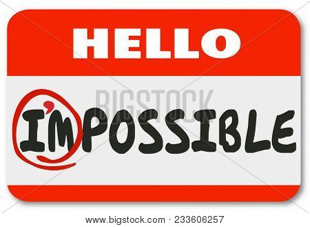 Im Possible Name Tag Positive Attitude Potential Illustration