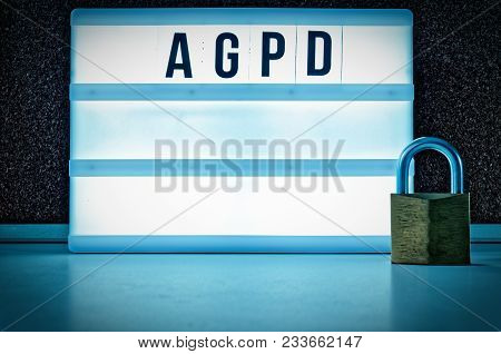 Lighted Board With The Inscription Agpd  (general Data Protection Regulation) In English Gdpr (gener