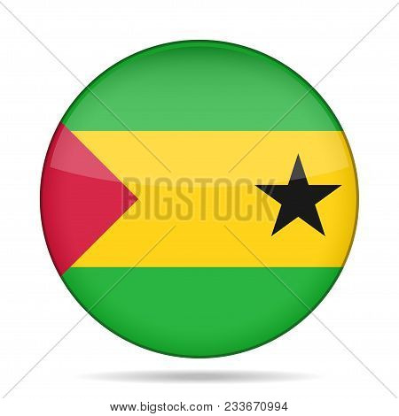 National Flag Of Sao Tome And Principe. Shiny Round Button With Shadow.