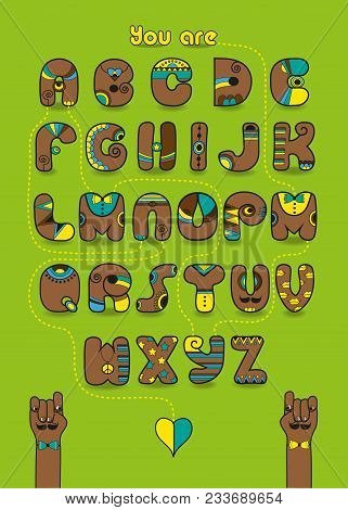 Artistic Alphabet With Encrypted Romantic Message Foy Gays You Are My Man. Brown Letters With Bright