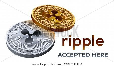 Ripple. Accepted Sign Emblem. Crypto Currency. Golden And Silver Coins With Ripple Symbol Isolated O