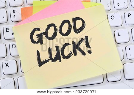 Good Luck Success Successful Test Wish Wishing Business Note Paper