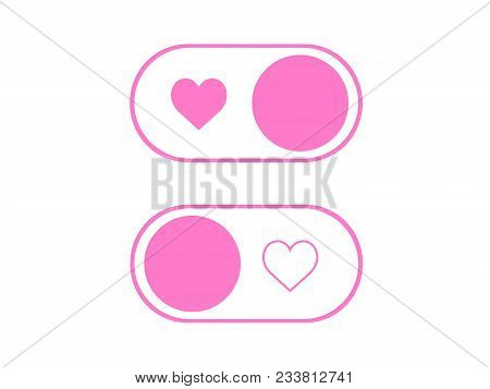 Vector Simple Heart Icon On And Off Toggle Switch Button
