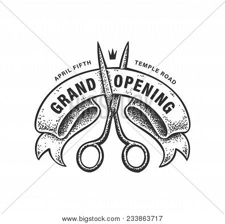 Vector Dotwork Sign With Scissors Cutting A Ribbon. Vintage Badge For Grand Opening Promotion. Old S