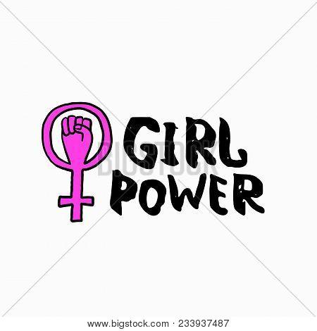 Girl Power Venus Fist Shirt Quote Feminist Lettering. Calligraphy Inspiration Graphic Design Typogra