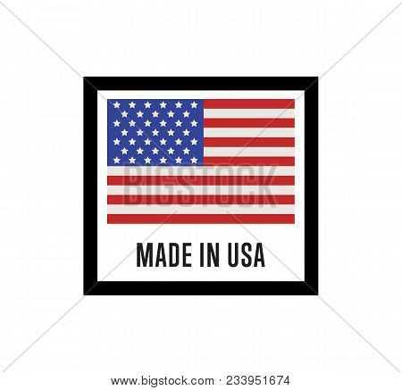 Made In Usa Label For Products Illustration Isolated On White Background. Square Exporting Stamp Wit