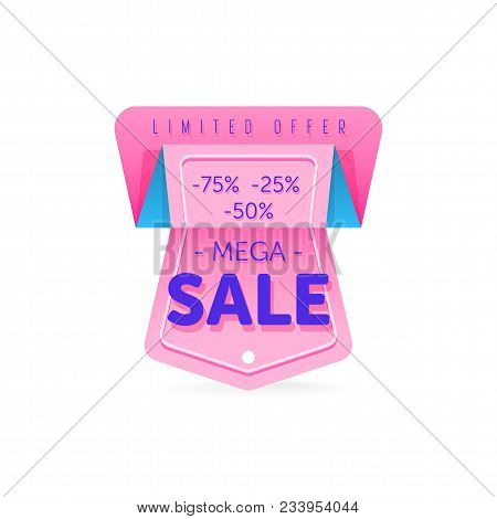 Discount Tag With Special Offer Sale Sticker Isolated On White Background. Colorful Sale Label With