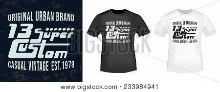 T-shirt Print Design. 13 Super Custom Vintage Stamp And T Shirt Mockup. Printing And Badge Applique